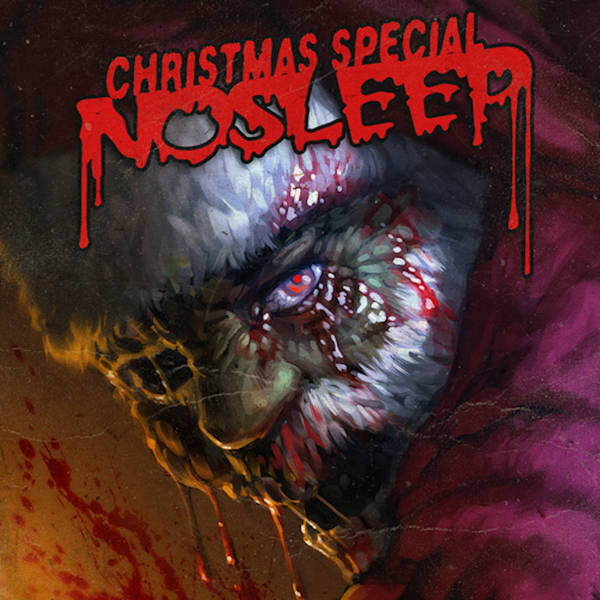 NoSleep Podcast S8E11 - Christmas 2016 Special