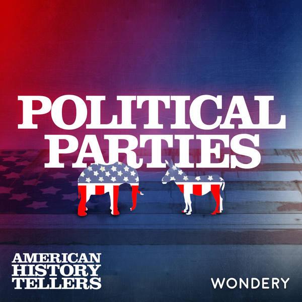 Encore: Political Parties | The Turbulent 1850s | 3