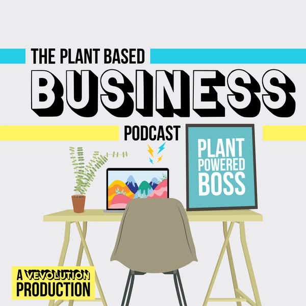 The Plant Based Business Podcast - Trailer