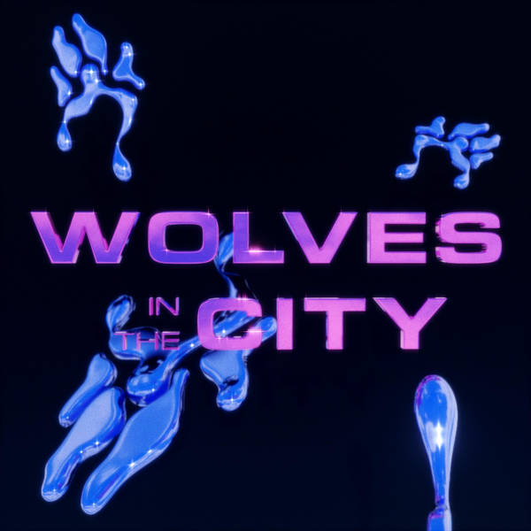 Wolves In The City image