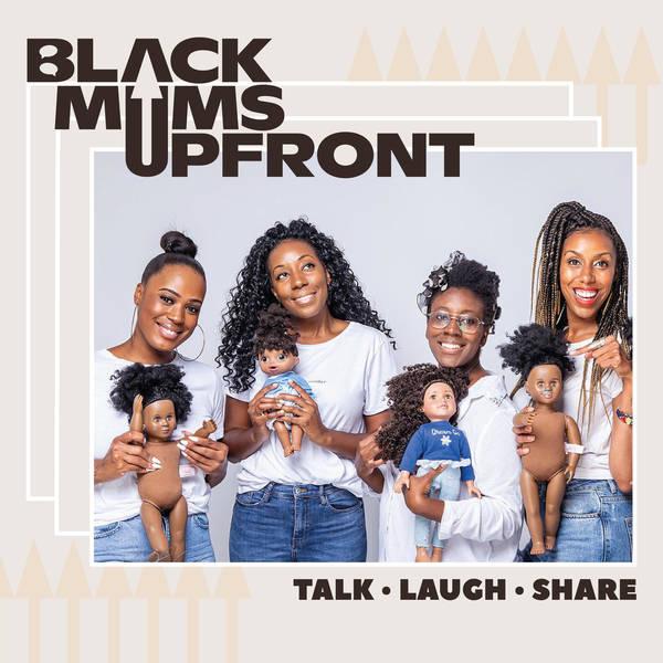 Black Mums Upfront