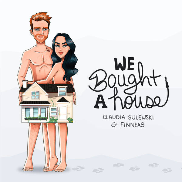 We Bought a House with Claudia Sulewski and Finneas image