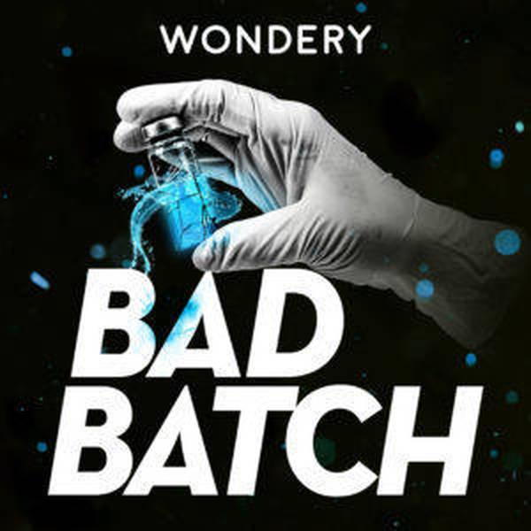 75: Bad Batch