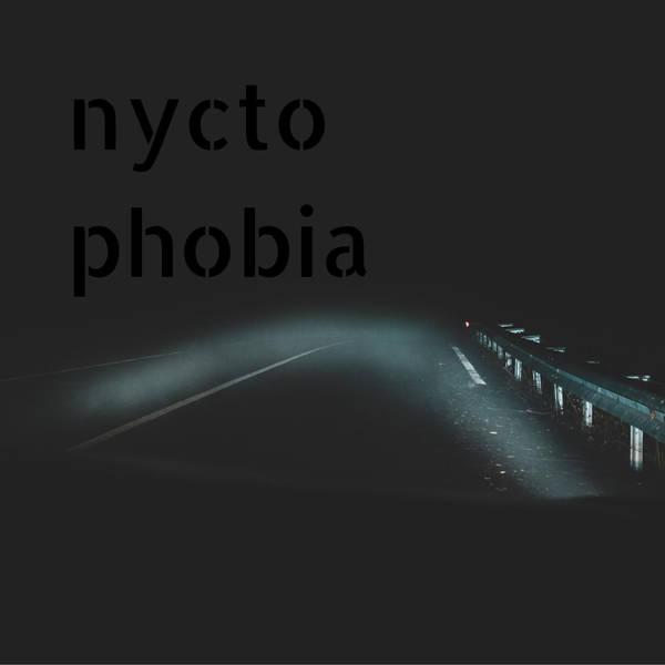 37: Nyctophobia