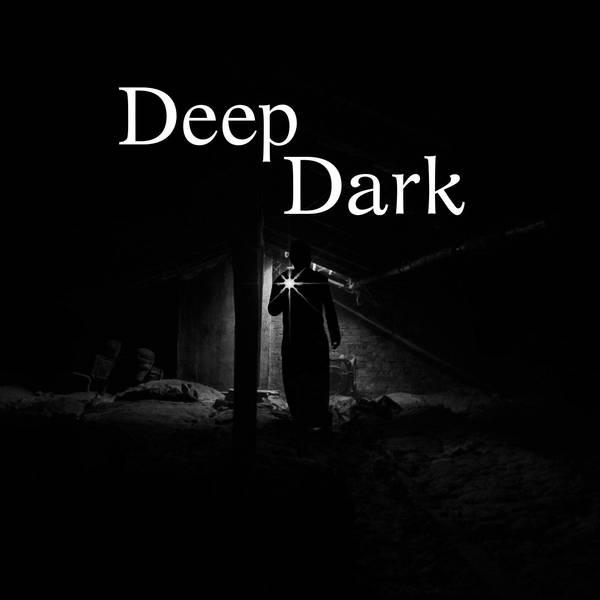 39: Deep Dark