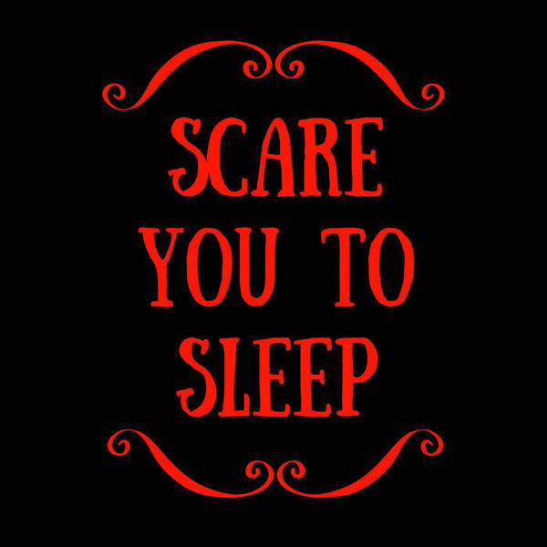 Scare You To Sleep image