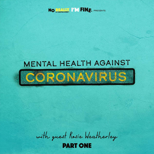 No Really, I'm Fine: Mental health against Coronavirus