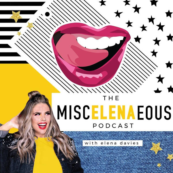 The MiscELENAeous Podcast with Elena Davies image