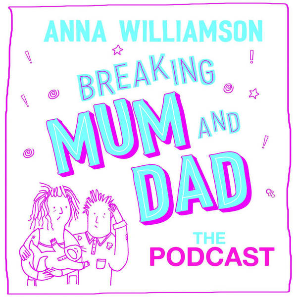 Breaking Mum & Dad: The Podcast image