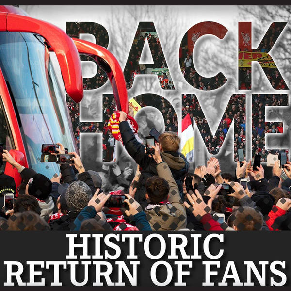 'Back Home': Liverpool fans set for historic Anfield return   Audio Documentary