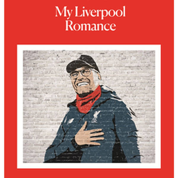A chat with author and lifelong Red Tony Quinn on his new book, Klopp: My Liverpool Romance