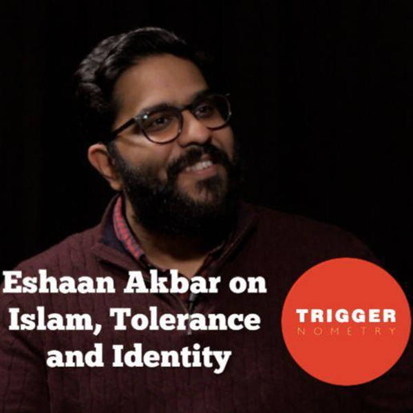 Eshaan Akbar on Islam, Tolerance and Identity