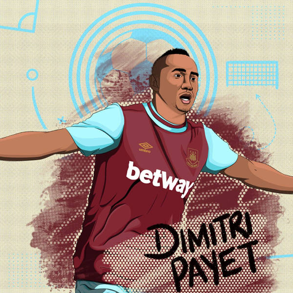 Episode five: Dimitri Payet