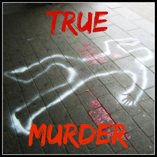 True Murder: The Most Shocking Killers image