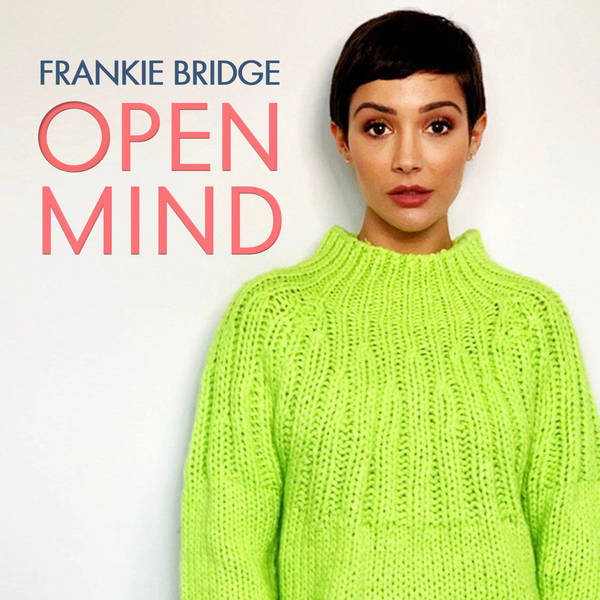 Open Mind with Frankie Bridge image