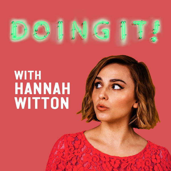 Doing It! with Hannah Witton image