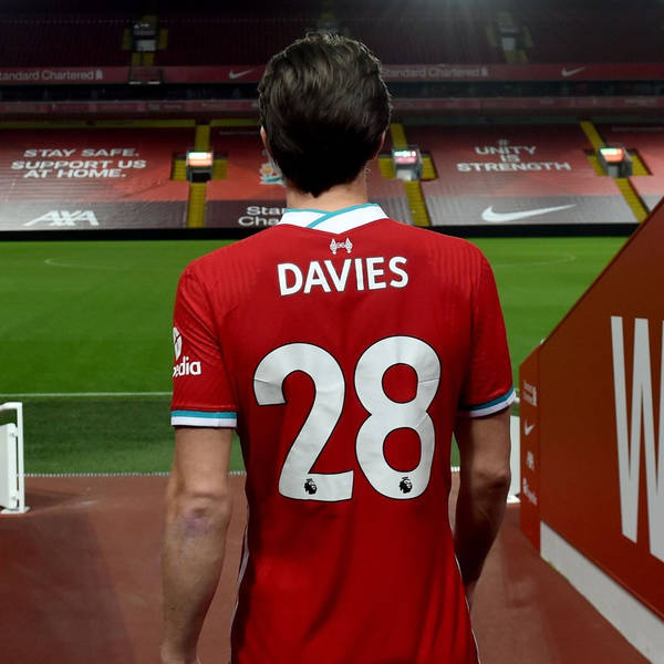 Analysing Anfield: Underlying numbers show Davies and Kabak are ideal solution to Liverpool's defensive needs