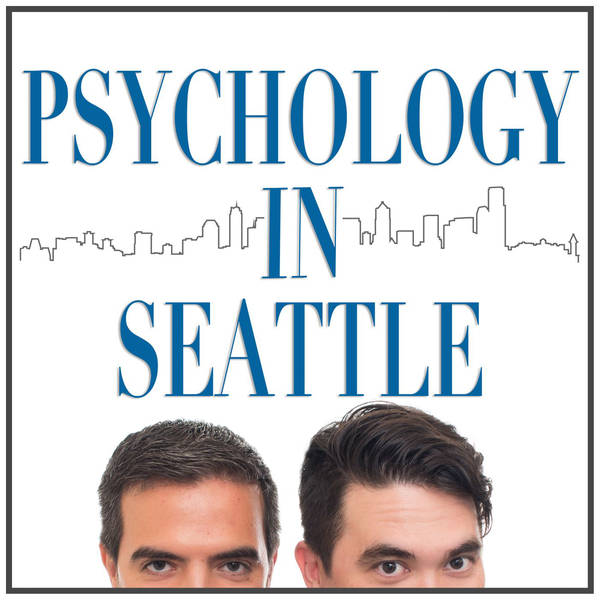 Psychology In Seattle Podcast image