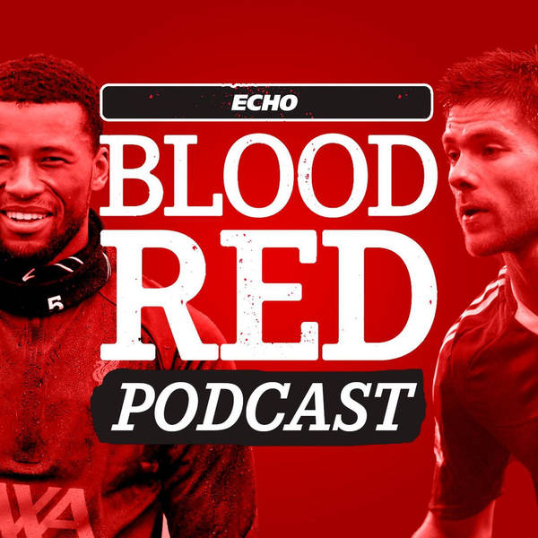 Blood Red: Gini to Barca, Xabi to Gladbach, and why does Salah get treated differently to Kane?