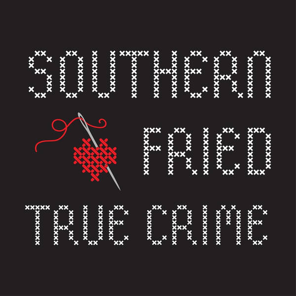 Southern Fried True Crime image