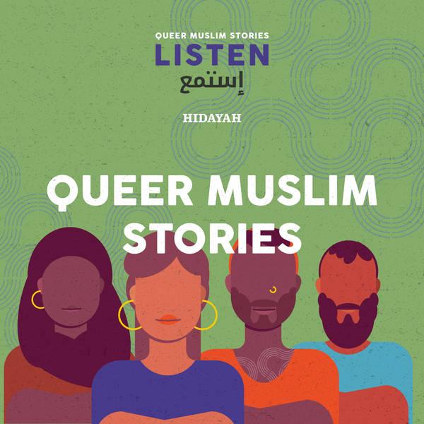 Istame'a   Listen: Queer Muslim Stories