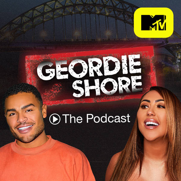 Geordie Shore: The Podcast