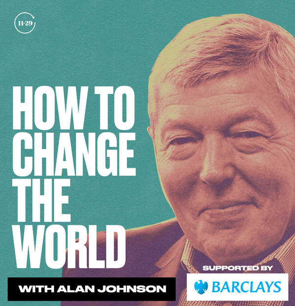 How To Change The World with Alan Johnson image