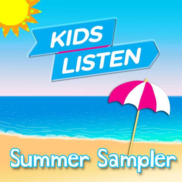 Circle Round Presents: Kids Listen Summer Sampler