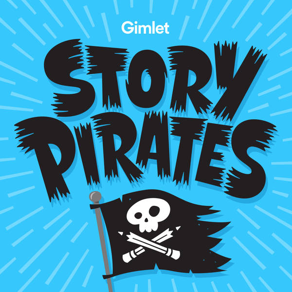 Circle Round Presents 'Story Pirates'
