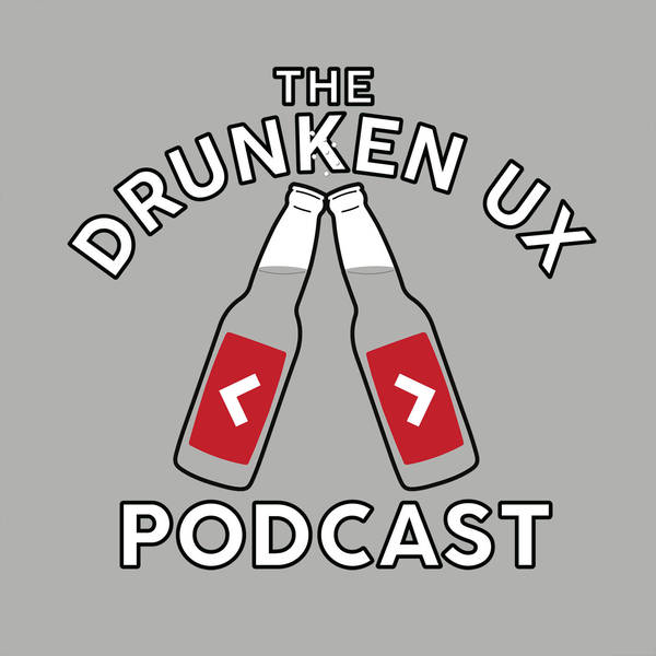 The Drunken UX Podcast image