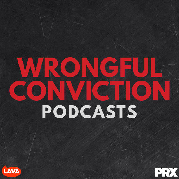 Wrongful Conviction Podcasts image