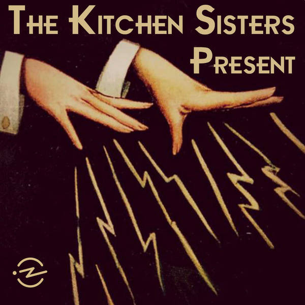 The Kitchen Sisters Present image