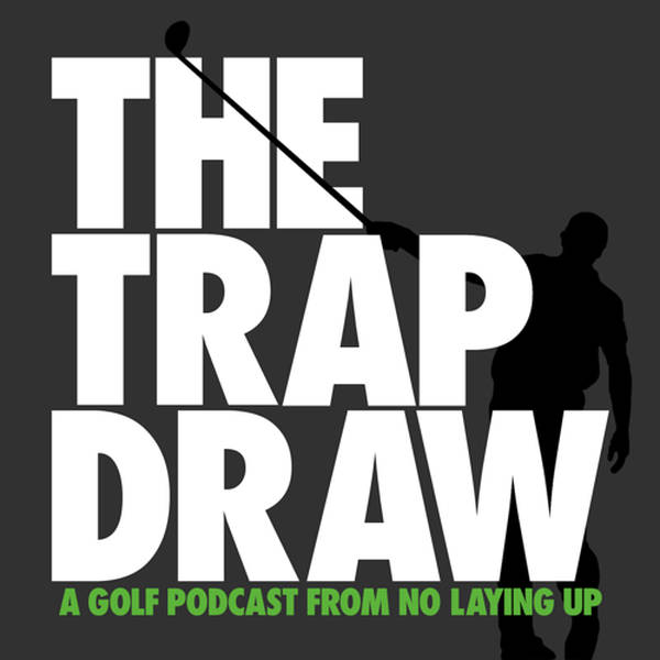 TrapDraw Podcast – No Laying Up image