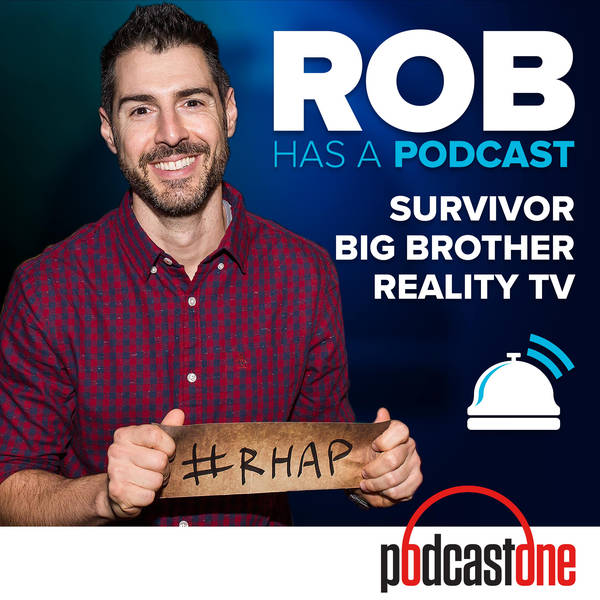 Rob Has a Podcast | Survivor / Big Brother / Amazing Race - RHAP image