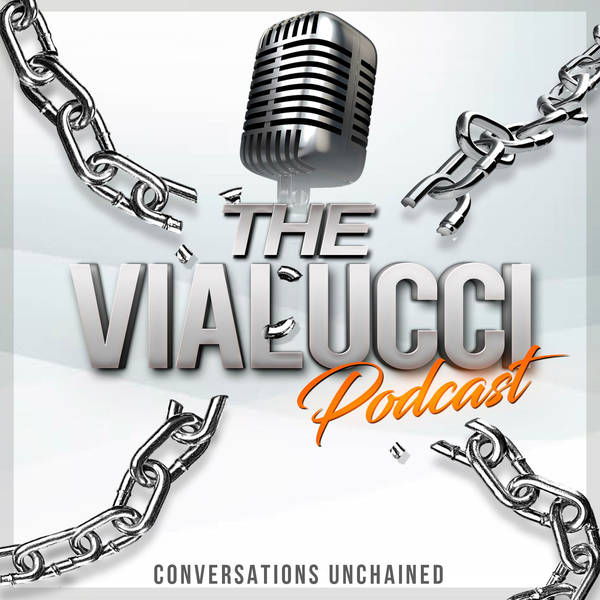 The Vialucci Podcast - UNcensored Conversations image
