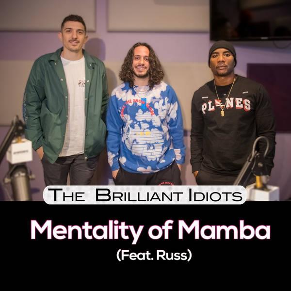 Mentality Of Mamba (Feat. Russ)