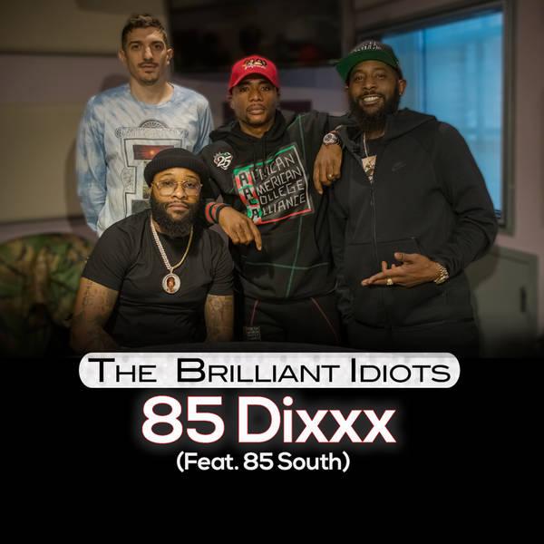 85 Dixxx (Feat. 85 South)