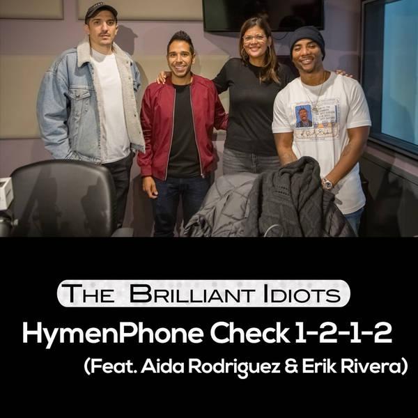 HymenPhone Check 1-2-1-2 (Feat. Aida Rodriguez & Erik Rivera)