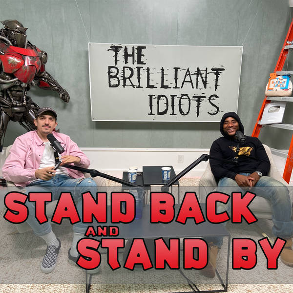 Stand Back and Stand By