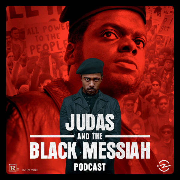 Judas and the Black Messiah Trailer from 99% Invisible and Proximity Media