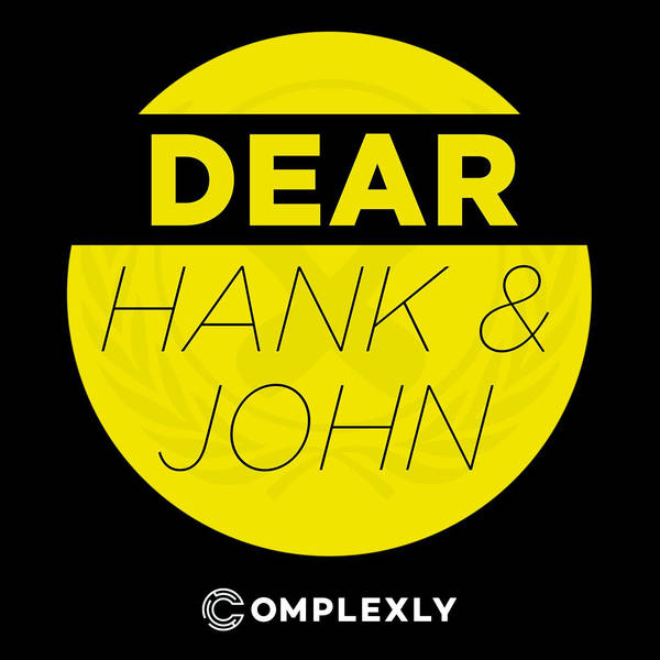 Dear Hank & John image