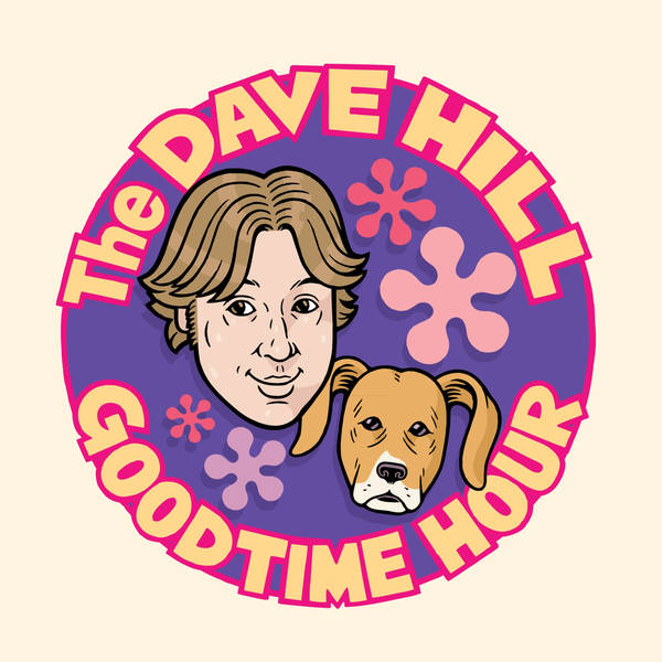 The Dave Hill Goodtime Hour (Formerly known as Dave Hill's Podcasting Incident and The Goddamn Dave Hill Show on WFMU) image
