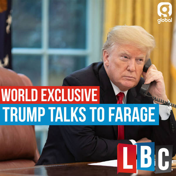 LBC World Exclusive: Trump Talks To Farage image