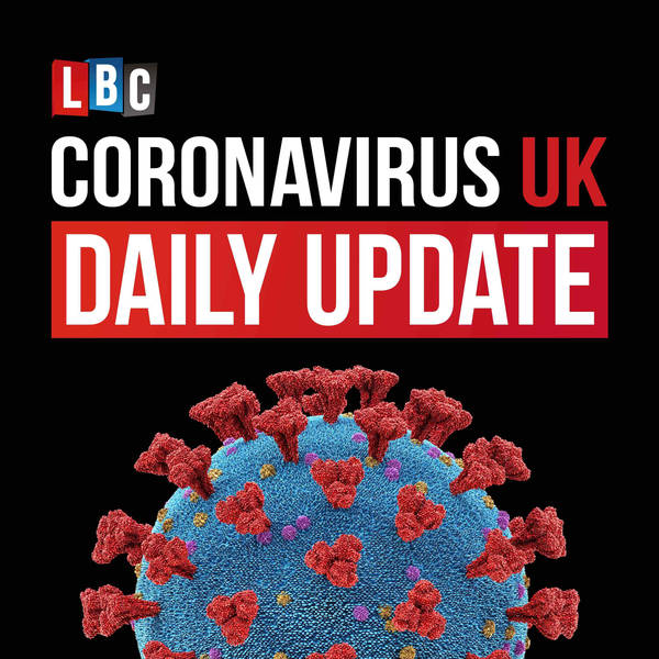 Coronavirus UK: LBC Daily Update with Nick Ferrari image