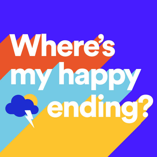 Where's My Happy Ending?