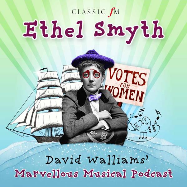 Episode 4: Staying Alive with Ethel Smyth