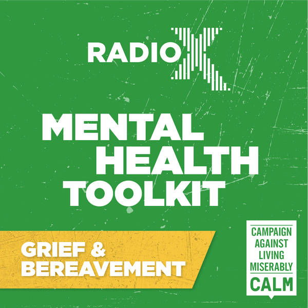 The Radio X Tool Kit with CALM - Grief and Bereavement with Simon Neil of Biffy Clyro