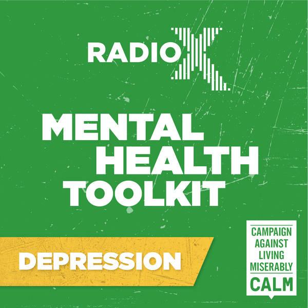 The Radio X Tool Kit with CALM - Depression with Jason Fox