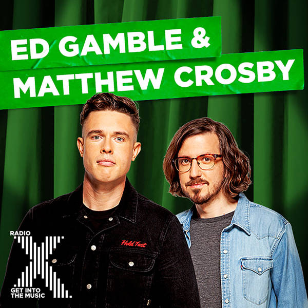Ed Gamble & Matthew Crosby on Radio X image