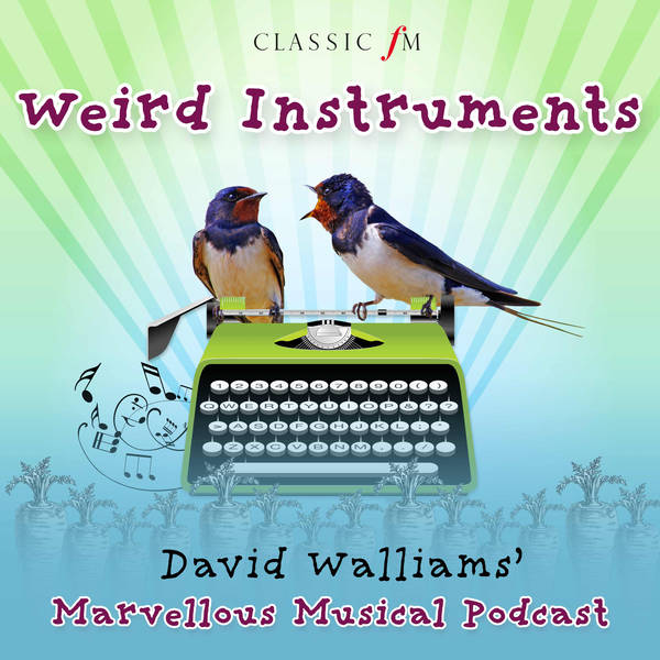 Episode 9: Weird Instruments